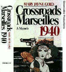 """Cr ossroads Marseille 1940"" by Mary Jayne Gold"